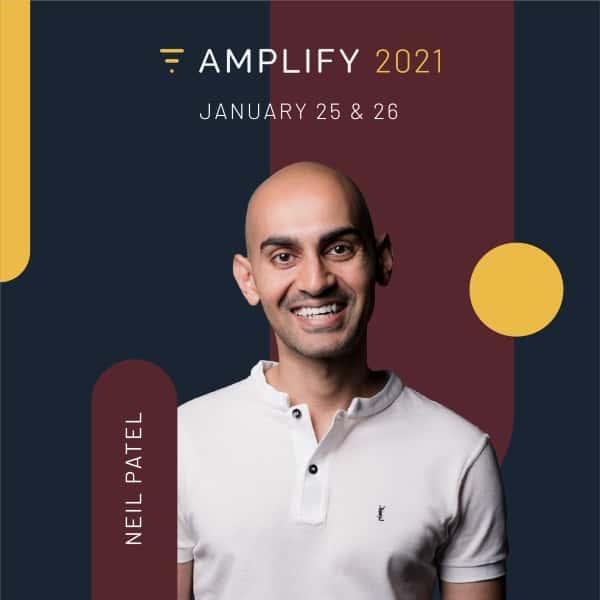 Neil Patel Amplify 2021 Speaker